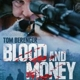 MOVIE-BLOOD AND MONEY