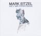 EITZEL, MARK-HEY MR FERRYMAN