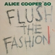 COOPER, ALICE-FLUSH THE.. -COLOURED-