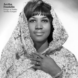 FRANKLIN, ARETHA-SONGS OF FAITH: ARETHA..