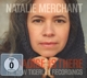 MERCHANT, NATALIE-PARADISE IS THERE-CD+DVD-