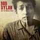 DYLAN, BOB-1962: THE WITMARK DEMOS