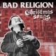 BAD RELIGION-CHRISTMAS SONGS