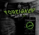 FOREIGNER-CAN'T SLOW DOWN