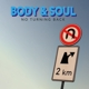 BODY & SOUL-NO TURNING BACK
