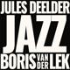 LEK, BORIS VAN DER & JULE-JAZZ -COLOURED/LTD/...