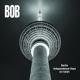 BOB-BERLIN INDEPENDENCE DAYS 21/10/1991