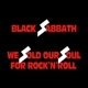BLACK SABBATH-WE SOLD OUR SOUL FOR R..