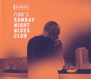 FINK-FINK SUNDAY NIGHT BLUES CLUB VOL 1