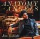 BATISTE, JON-ANATOMY OF ANGELS: LIVE A/T VILL...