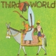 THIRD WORLD-THIRD WORLD