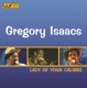 ISAACS, GREGORY-LADY OF YOUR CALIBRE