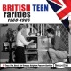 VARIOUS-BRITISH TEEN RARITIES