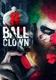 MOVIE (IMPORT)-8 BALL CLOWN