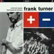TURNER, FRANK-POSITIVE SONGS FOR NEGATIVE PEOPLE