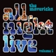 MAVERICKS-ALL NIGHT LIVE VOL.1