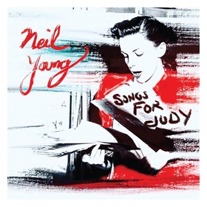 YOUNG, NEIL-SONGS FOR JUDY