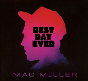 MILLER, MAC-BEST DAY EVER