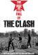 CLASH-RISE AND FALL OF THE CLASH