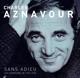 AZNAVOUR, CHARLES-SANS ADIEU - LES CHANSONS 1955-1962