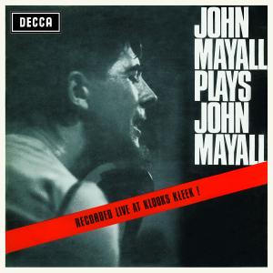 MAYALL, JOHN-PLAYS JOHN MAYALL