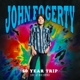 FOGERTY, JOHN-50 YEAR TRIP: RED ROCKS -LIVE-