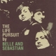 BELLE & SEBASTIAN-LIFE PURSUIT