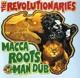REVOLUTIONAIRIES-MACCA ROOTSMAN DUB