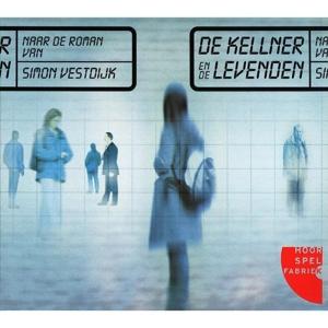 AUDIOBOOK-KELLNER EN DE LEVENDEN
