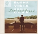 BUENA VISTA SOCIAL CLUB-LOST & FOUND -HQ-