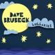 BRUBECK, DAVE-LULLABIES -HQ-