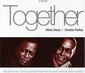 DAVIS, MILES/CHARLIE PARK-TOGETHER