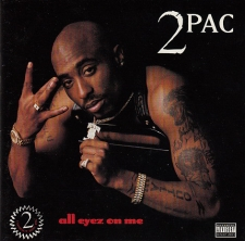 TWO PAC-ALL EYEZ ON ME
