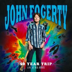 FOGERTY, JOHN-50 YEAR TRIP: LIVE AT RED ROCKS