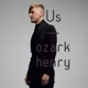 OZARK HENRY-US -LP+CD/GATEFOLD-