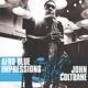 COLTRANE, JOHN-AFRO BLUE IMPRESSIONS