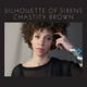 BROWN, CHASTITY-SILHOUETTE OF SIRENS