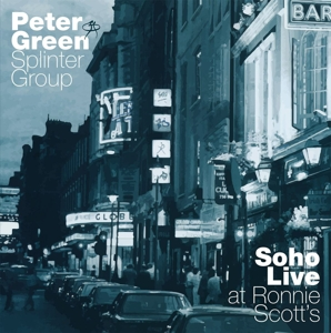 GREEN, PETER-SOHO-LIVE AT RONNIE SCOTT'S