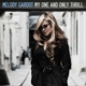 GARDOT, MELODY-MY ONE & ONLY THRILL