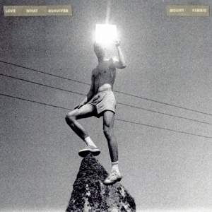 MOUNT KIMBIE-LOVE WHAT SURVIVES -GATEFOLD-