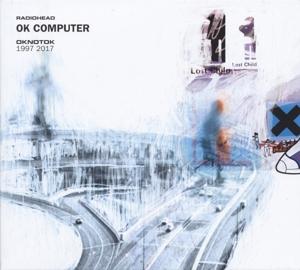 RADIOHEAD-OK COMPUTER OKNOTOK 1997 2017
