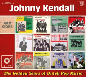 KENDALL, JOHNNY-GOLDEN YEARS OF DUTCH POP MUSIC