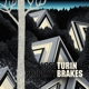 TURIN BRAKES-LOST PROPERTY