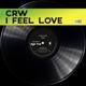 CRW-I FEEL LOVE