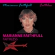 FAITHFULL, MARIANNE-FAITHLESS