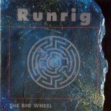 RUNRIG-BIG WHEEL