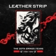 LEATHER STRIP-ZOTH OMMOG YEARS 1989-1999