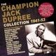 DUPREE, CHAMPION JACK-CHAMPION JACK DUPREE COLLECTION 1941-53