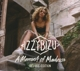 BIZU, IZZY-MOMENT OF MADNESS-DELUXE-