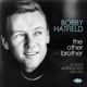 HATFIELD, BOBBY-OTHER BROTHER